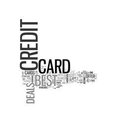best credit card deals text word cloud concept vector image vector image