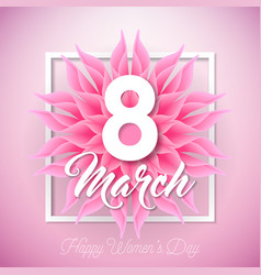 happy womens day with abstract flower vector image