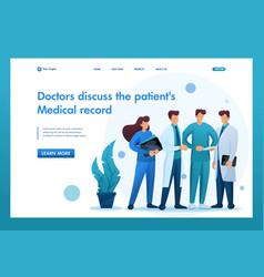 Doctors discuss patients condition flat 2d vector