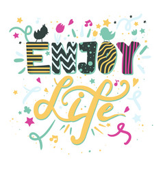 enjoy life lettering calligraphy inspiration vector image