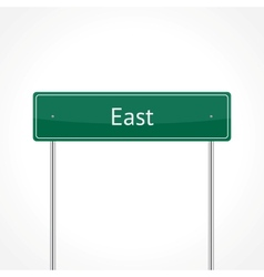 Green east traffic sign vector image