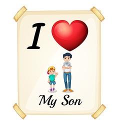 I love my son vector
