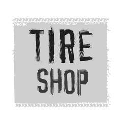 Tire shop lettering vector