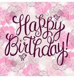 Happy birthday greeteng card vector image