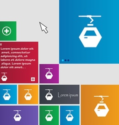 Cableway cabin icon sign buttons Modern interface vector
