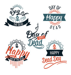 day of the dead logo with lettering set vector image