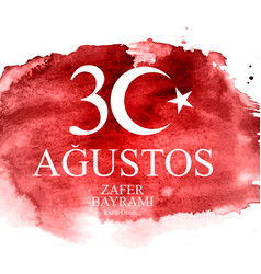 august 30 victory day turkish speak 30 agustos vector image