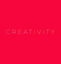 creativity creativity word vector image vector image