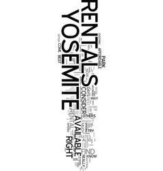 yosemite rentals text word cloud concept vector image vector image