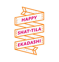 Happy shat-tila ekadashi day greeting emblem vector