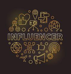 influencer round concept golden outline vector image