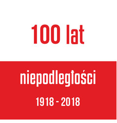 100 years of independence of poland red white vector image