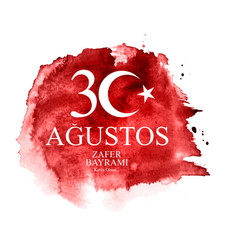 August 30 victory day turkish speak 30 agustos vector