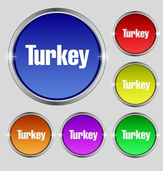 Turkey icon sign Round symbol on bright colourful vector
