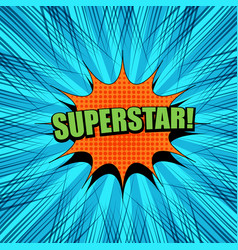 comic superstar wording template vector image
