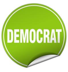 Democrat round green sticker isolated on white vector