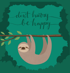 dont hurry be happy vector image