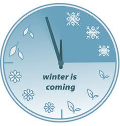 winter is coming welcome clock of seasons vector image