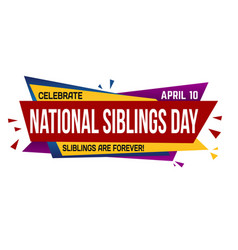 national siblings day banner design vector image