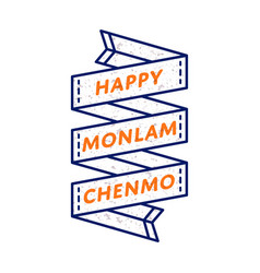 Happy monlam chenmo greeting emblem vector