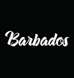 barbados text design calligraphy vector image vector image