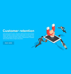 Customer retention concept banner isometric style vector