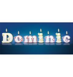 DOMINIC written with burning candles vector