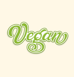 hand drawn lettering vegan with outline and shadow vector image
