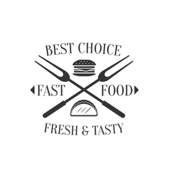 Best Choice Fast Food Label Design vector image vector image