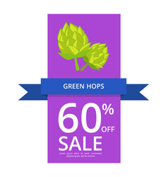 Green hops 60 off sale on vector