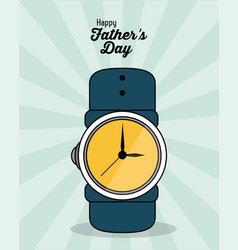 Happy fathers day greeting card watch gift event vector