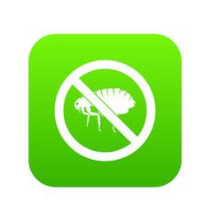 no flea sign icon digital green vector image