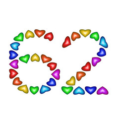 Number 62 sixty two of colorful hearts on white vector