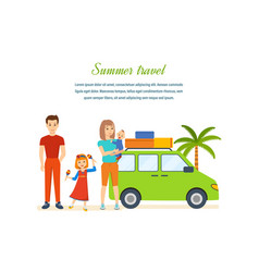 travel - family trip to warm country in his car vector image