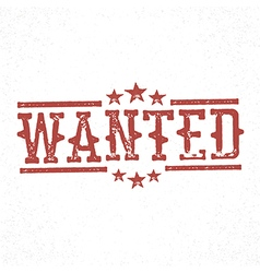 Wanted grunge rubber stamp Western old grunge vector image vector image