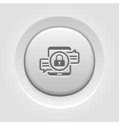 Encrypted Messaging Icon Grey Button Design vector