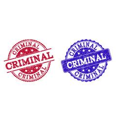 Grunge scratched criminal stamp seals vector