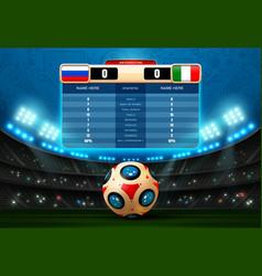 soccer score board football world russia vector image vector image
