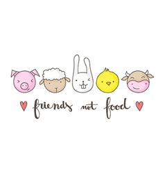 Friends not food vector