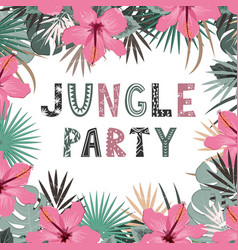 jungle party invitation hand lettering exotic vector image