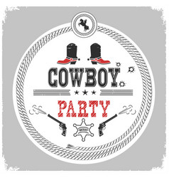 cowboy party western label isolated on white vector image
