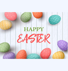 happy easter eggs frame with text colorful easter vector image