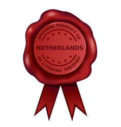 Product Of Netherlands Wax Seal vector image vector image