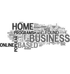 Best home based business opportunities text word vector