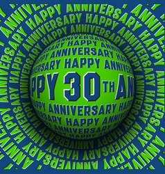 happy 30th anniversary patterned sphere rolling vector image