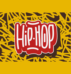 hip hop tag graffiti style label lettering vector image