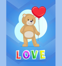 love theme teddy bear with big red heart balloon vector image