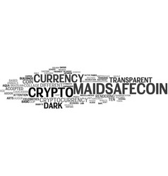 Maidsafecoin word cloud concept vector