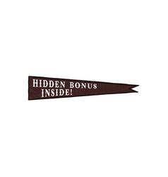 Pennant icon with hidden bonus inside quote vector