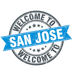 Welcome to san jose blue round vintage stamp vector